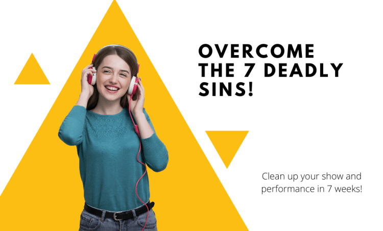 7 Weeks to Fix 7 Deadly Sins of Radio Personalities