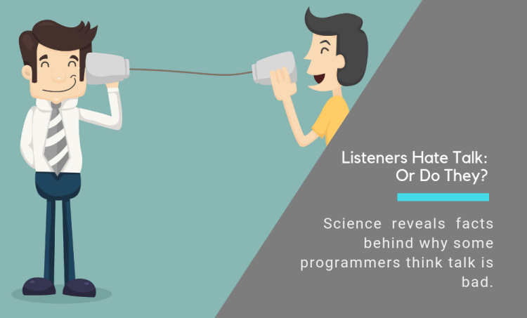 The Science Behind Why Listeners Reject Talk