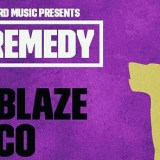 THE REMEDY w/ JUST BLAZE AND SPECIAL GUESTS DJ ESCO