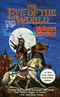 Robert Jordan, Wheel of Time, Eye of the World, Epic Fantasy Books