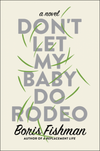 Don't Let My Baby Do Rodeo cover