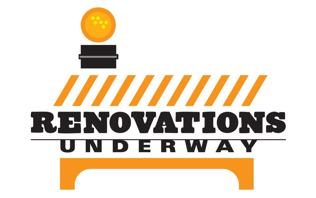 Renovations Underway