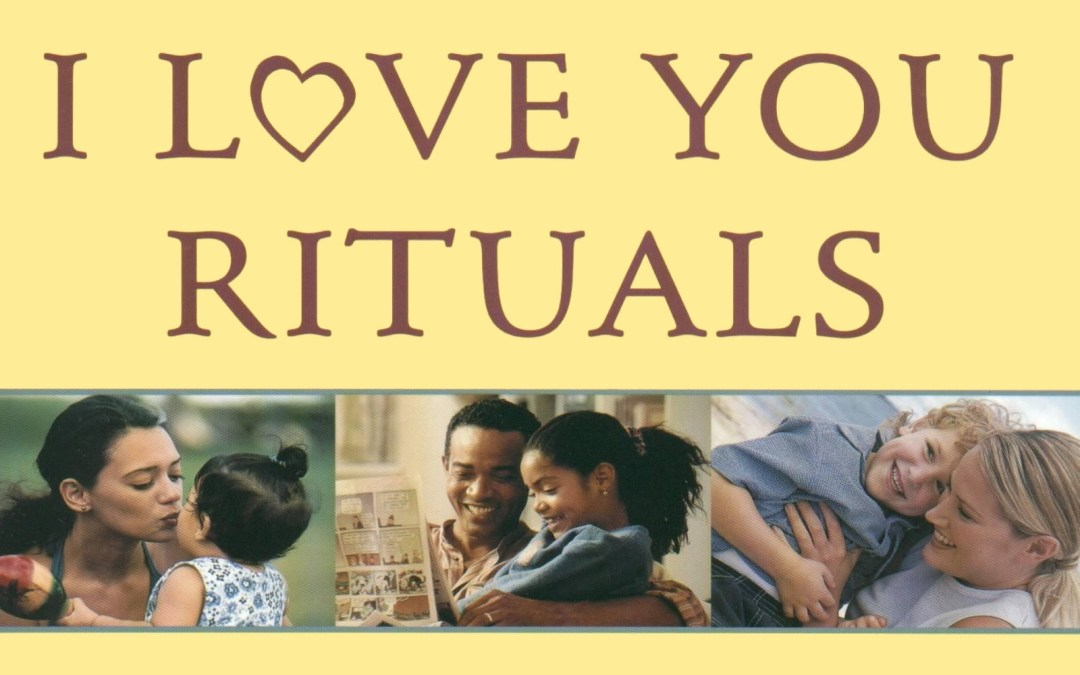 Family Devotionals and I Love You Rituals Parent Workshop
