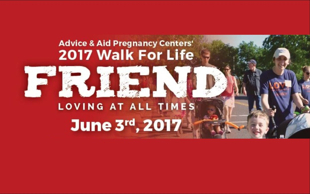 Walk for Life – June 3