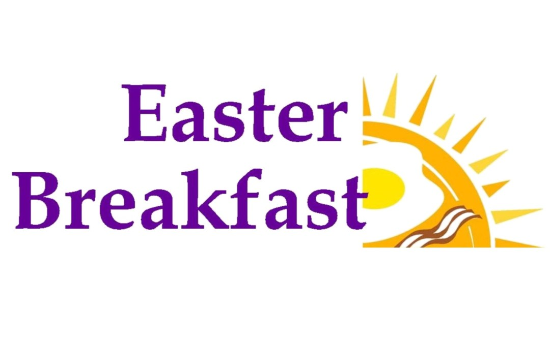 Easter Breakfasts—April 16
