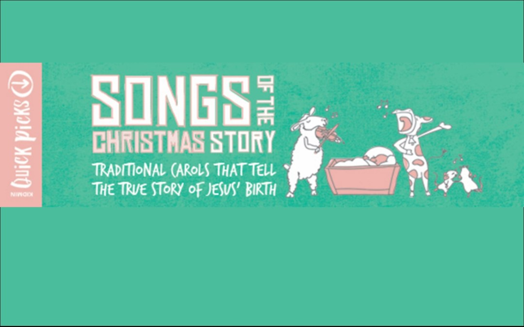 Songs of the Christmas Story