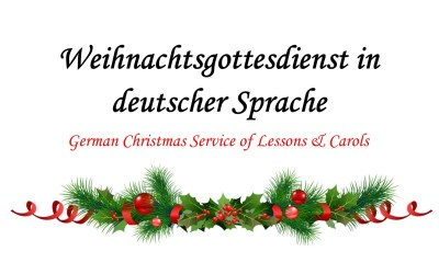 German Service of Lessons and Carols – Dec. 11