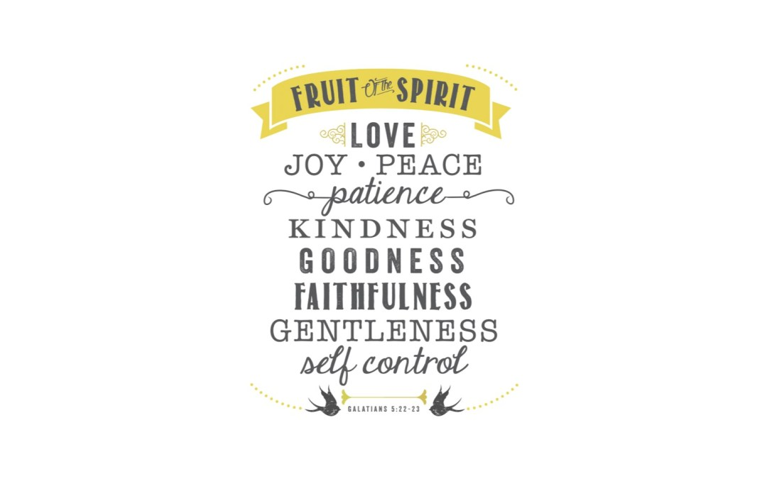 "New Class: ""A Deeper Look at the Fruit of the Spirit"""