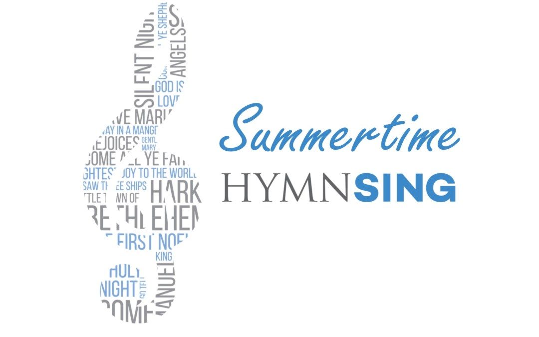 Summertime Hymn Sing – Mission Campus