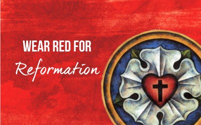 Wear Red for Reformation
