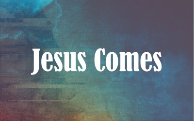 "Advent and Christmas 2018: ""Jesus Comes"""