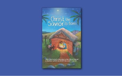 Children's Christmas Worship: Christ the Savior Is Born