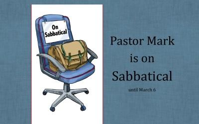 Pastor Mark on Sabbatical