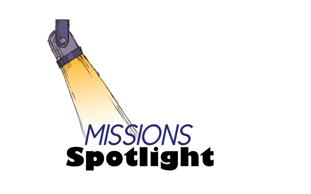 Missions Spotlight