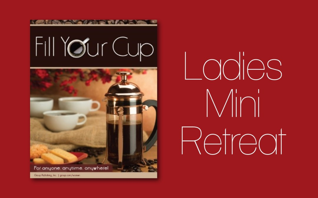 Ladies Mini Retreat September 21