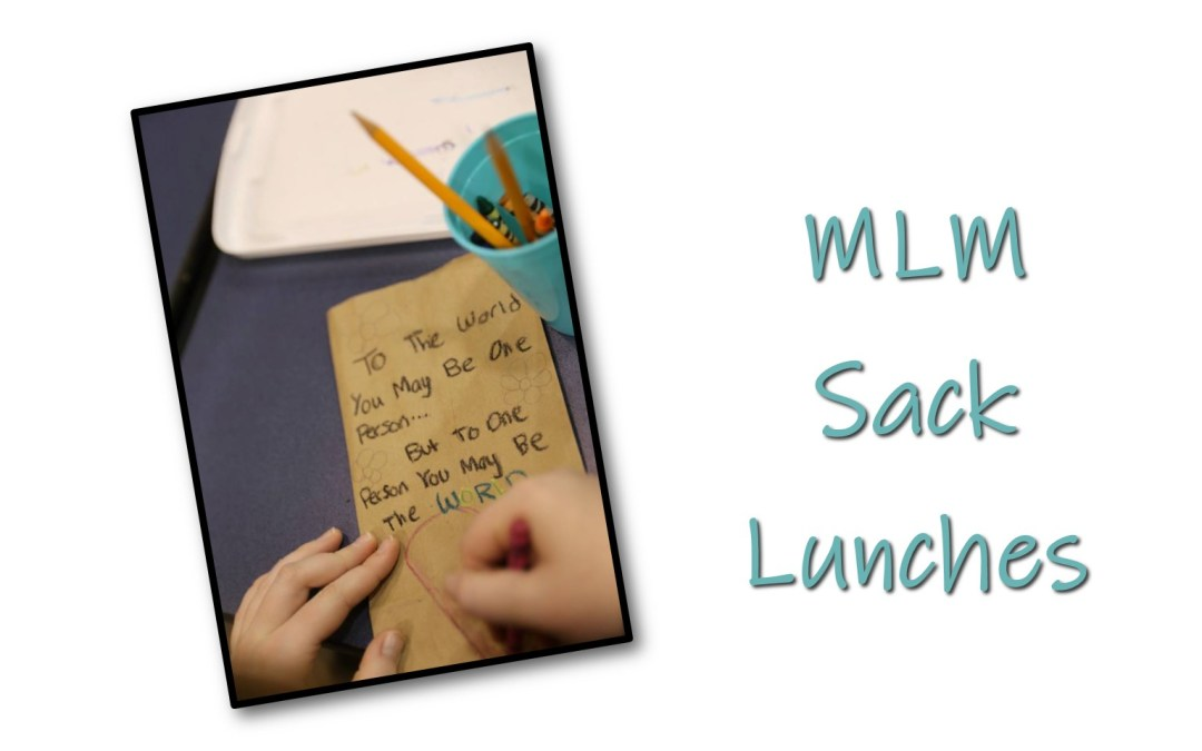 Pack Sack Lunches for MLM