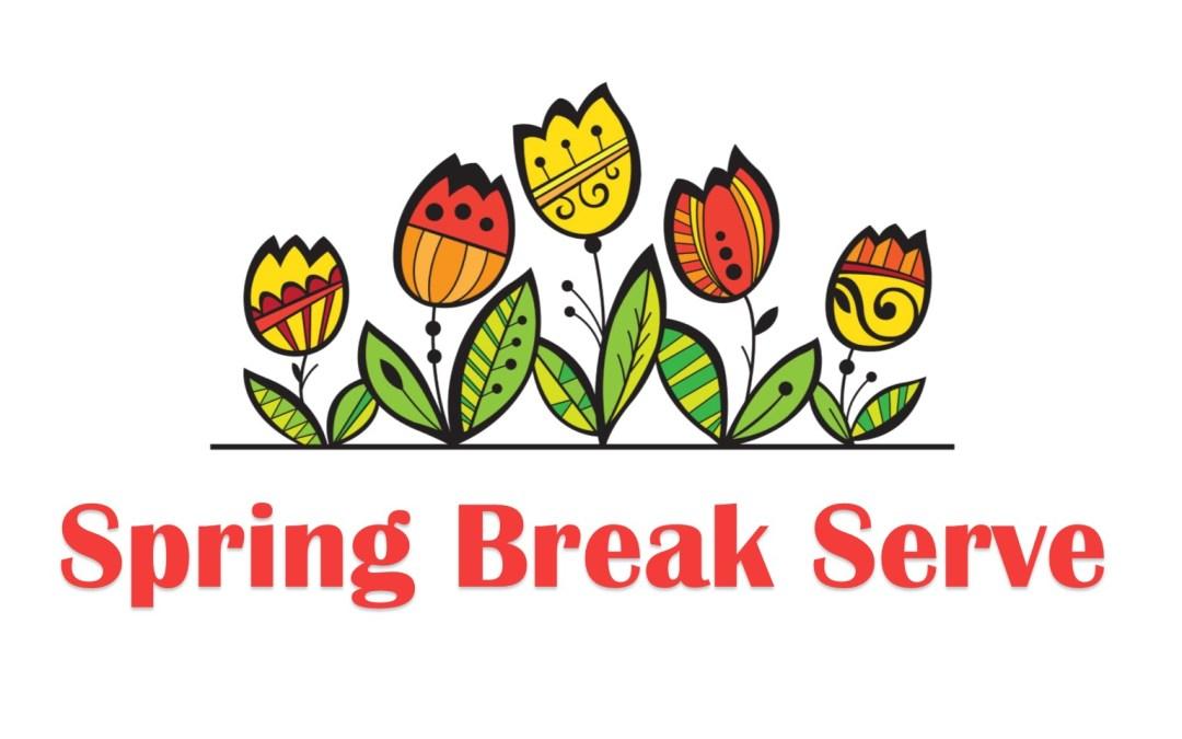 Spring Break Serve