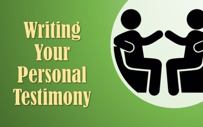 Writing Your Personal Testimony