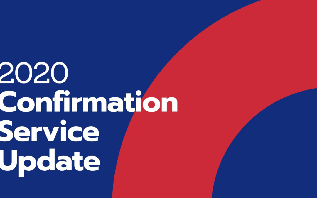 2020 Confirmation Service Update