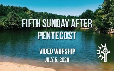 Sunday Worship – July 5
