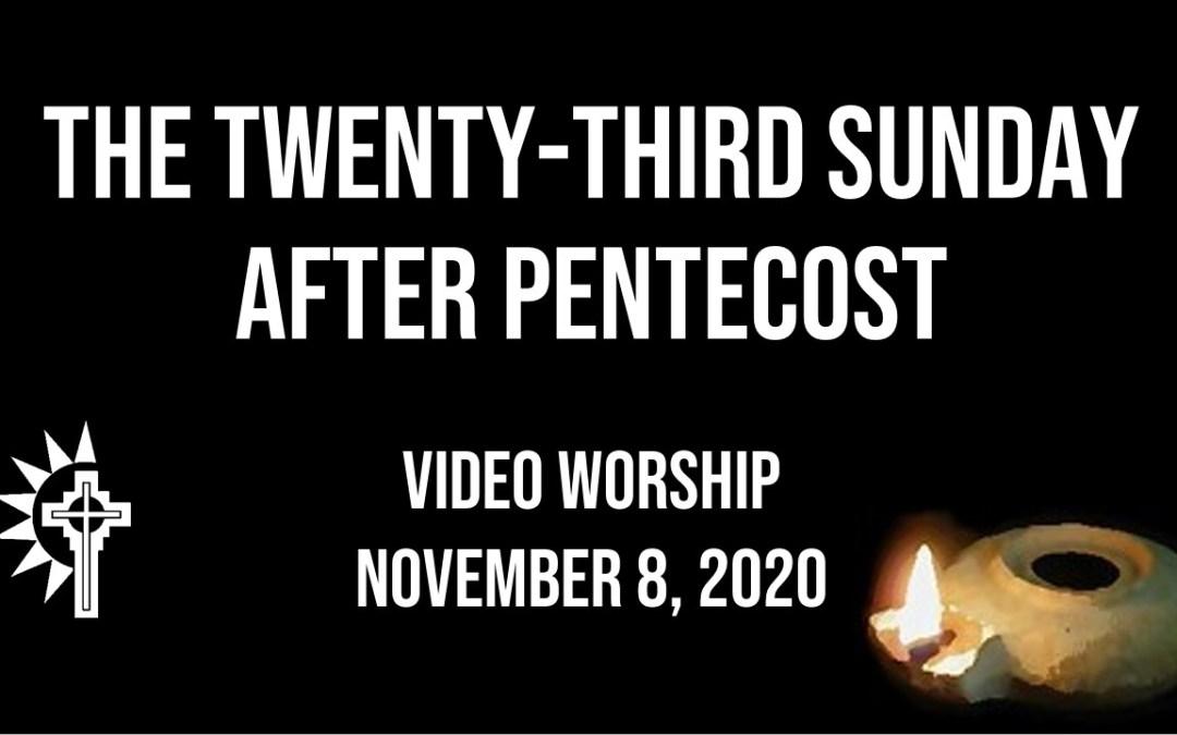 Sunday Worship – November 8