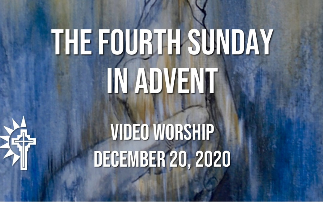 Sunday Worship – December 20