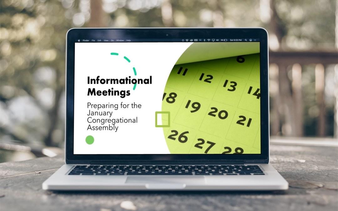 Informational Meetings