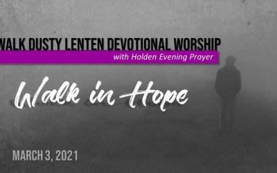 Midweek Lent Devotional Worship – March 3
