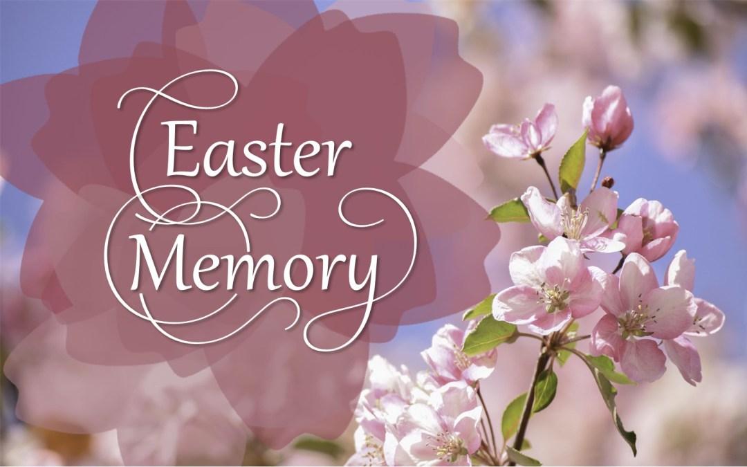 Easter Memory by Roselea