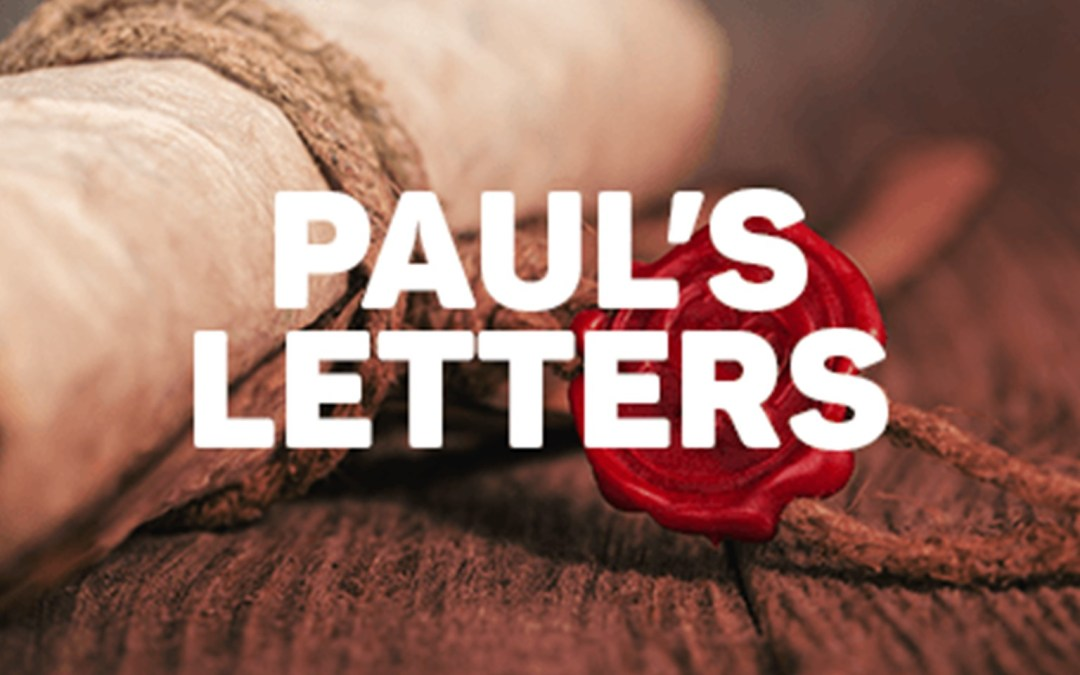 Letters of Paul Sunday Morning Bible Study