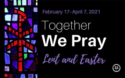 Together We Pray: Lent and Easter