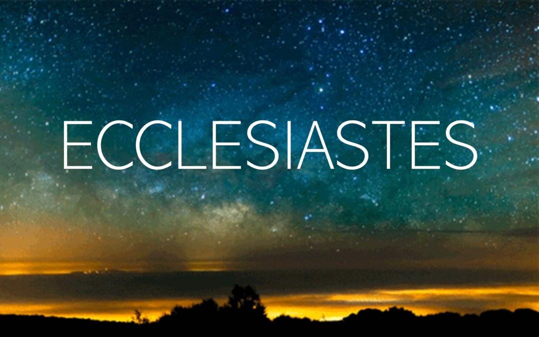 Ecclesiastes Bible Study