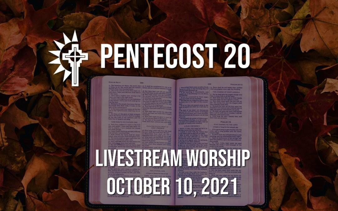 Sunday Worship – October 10