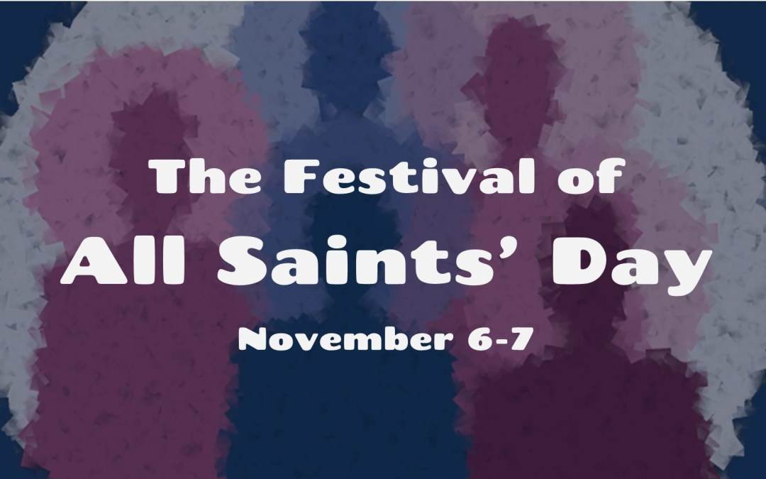 The Festival of All Saints' Day