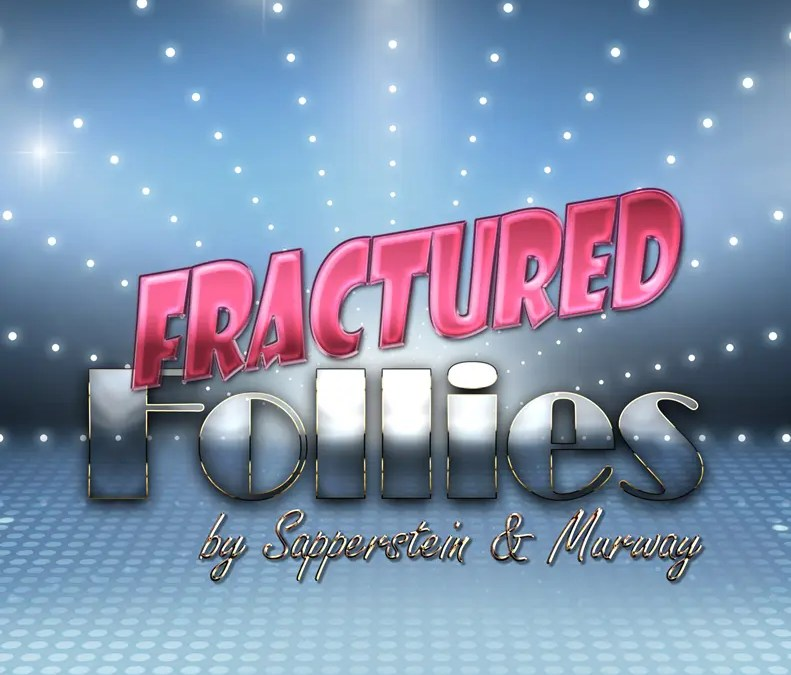Behind the Scenes – Fractured Follies