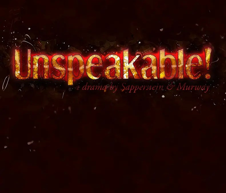 Behind the Scenes – Unspeakable!