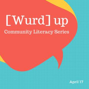 [WURD] UP   Community Literacy Series TRAVEL
