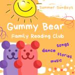 Summer Stories | Gummy Bear Family Reading Club | Aug. 8