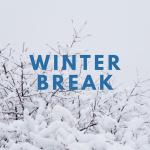 Winter Break 2022