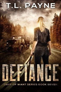 Defiance: Days of Want Series, Book Seven