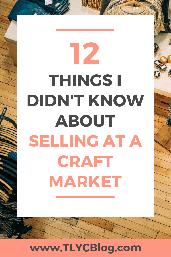 Are you interested in vending at craft fairs but don't know where to start? Here are 12 lessons I learned after successfully vending at craft shows across the country for nearly 5 years. Number 6 might surprise you! | TLYCBlog.com #makersgonnamake #craftmarket #makertips
