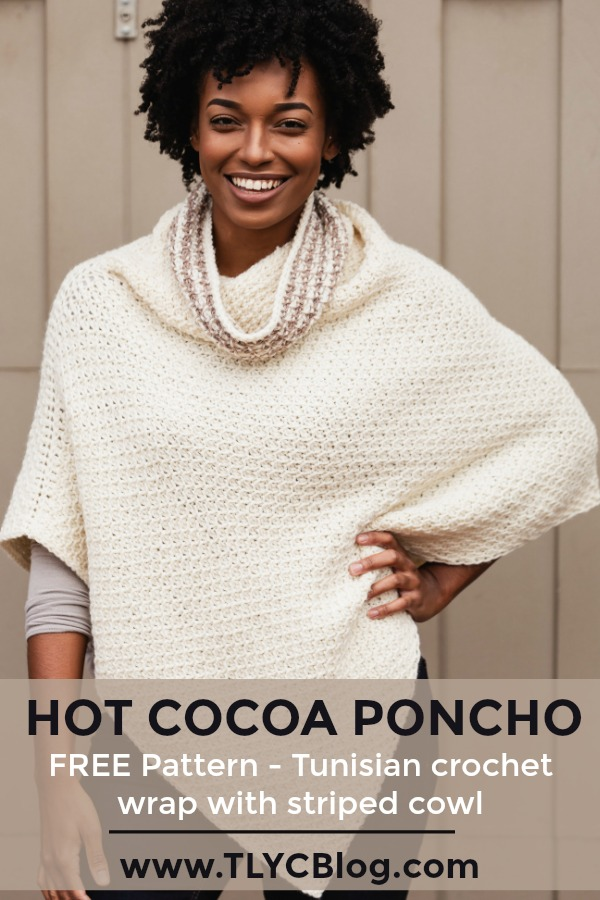 Learn to make this figure-flattering Tunisian Crochet Poncho for FREE! The Hot Cocoa Poncho is a Free Tunisian crochet pattern made simple from 2 rectangles. Pattern uses the honeycomb stitch and simple striping on the cowl neck. Pattern includes links to helpful tutorial videos and illustrations to make assembly a breeze. Project sponsored by JOANN. | TLYCBlog.com