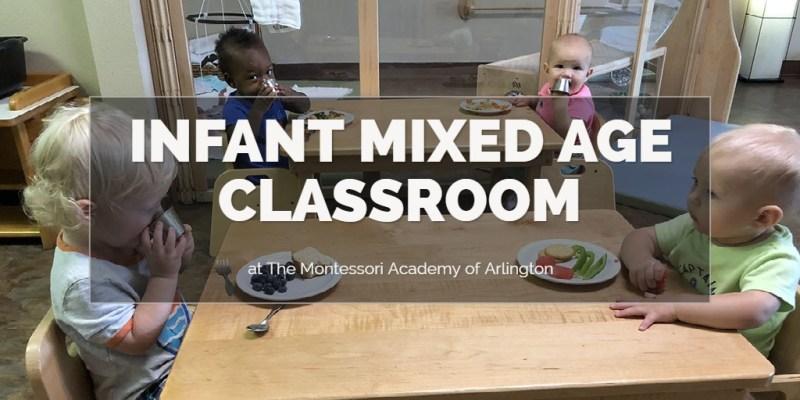 Infant Mixed Age Classroom, The Montessori Academy of Arlington, Private School Arlington TX