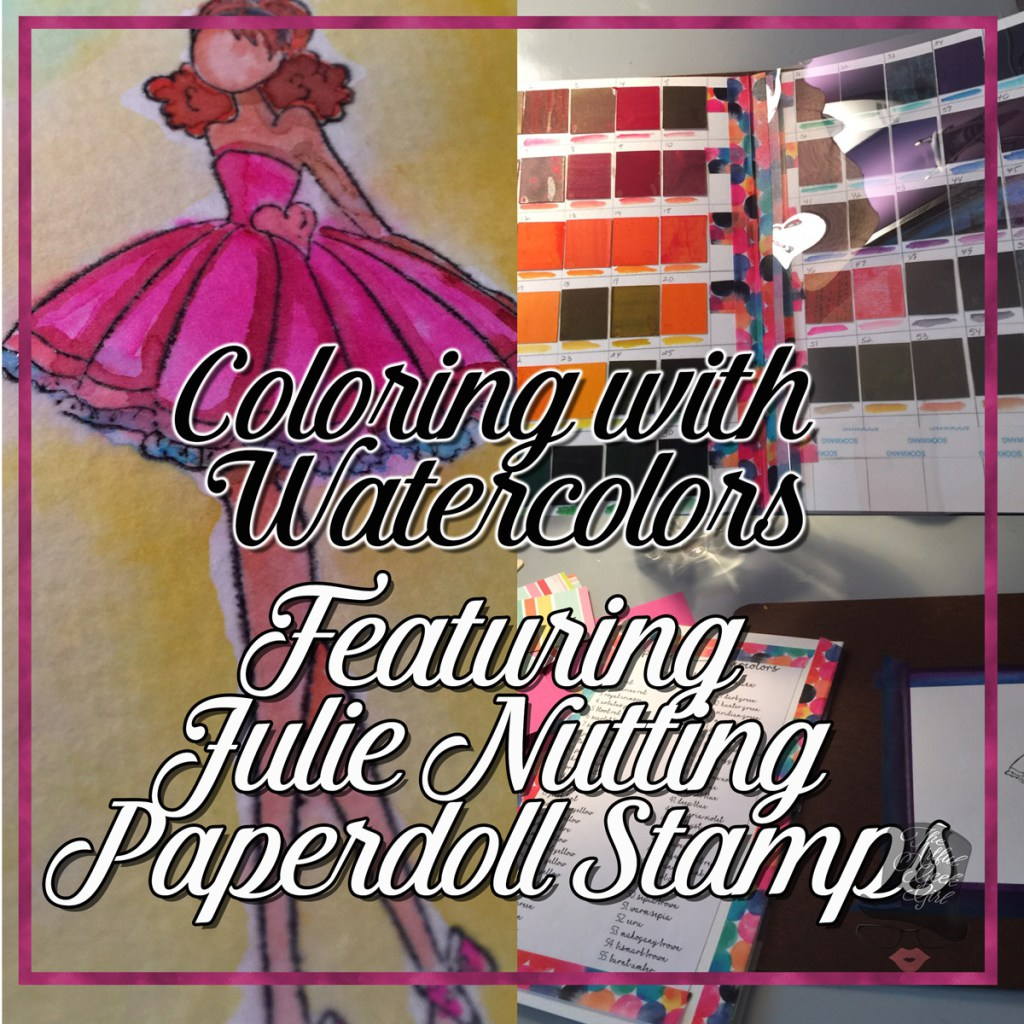 Using Watercolors with Julie Nutting Paper Doll Stamps