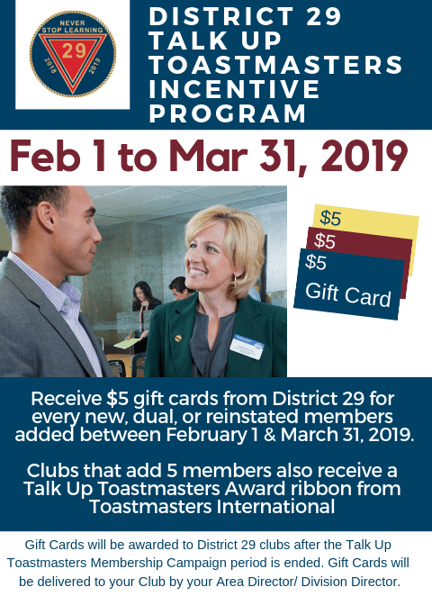 District 29 Talk Up Toastmasters Incentive Program Earn 5 Gift
