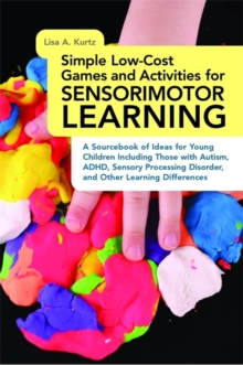 Simple Low-Cost Games and Activities for Sensorimotor ...