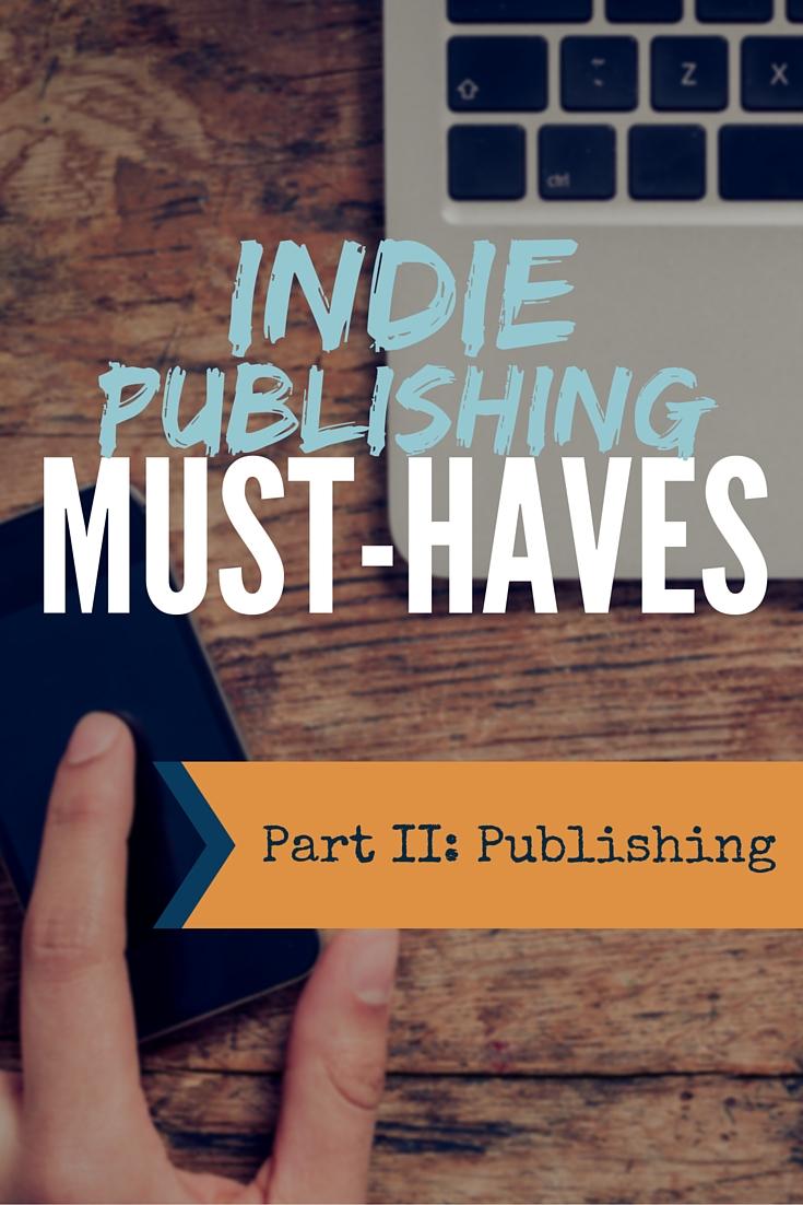 Indie Publishing Must Haves2.jpg