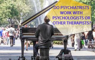Do-Psychiatrists-Work-with-Psychologists-or-other-Therapists