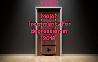 Major Treatments for Depression in 2018