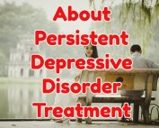 About Persistent Depressive Disorder Treatment